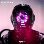 NO_AUDIO - NO ENEMY Epic247 Recordings