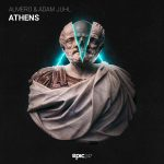 Almero & Adam Juhl - Athens (Epic247 Recordings)